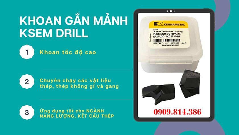 Giới thiệu mũi khoan gắn mảnh Ksem drill Kennamtal